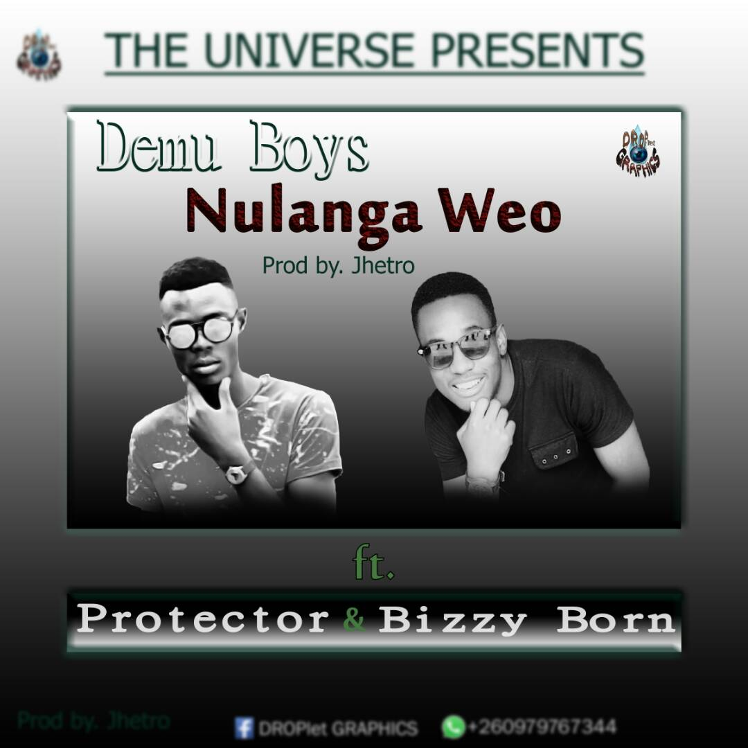 DEMU BOYS. Nulanga Weo ft Protector and Bizzy Born-Prod by