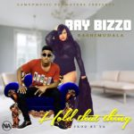 Ray bizzo Bashimudala -Hold that thing-Prod by yg
