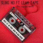 Sling No Ft Leah Taps-Try Again(Cover) Prod Paul j Taps