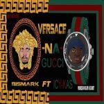 Bismark Lamar Ft Icy-Kas_Varsace Na Gucci- Prod by Ku-guy&DJ robot.