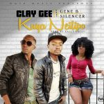 Clay Gee-Ft Gene B Silencer- Kuya Neilipo-Prod By Vally Vally