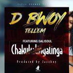D bwoy Ft Dalisoul - Ichakukalingalinga (Prod By Jazzy Boy