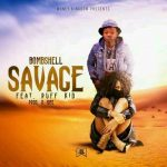 Bombshell Feat Ruff Kid Savage-(Prod By D Jonz)