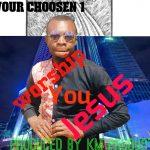 Saviour Chosen one -I worship you JESUS-Prod By KM