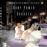 Rony power ft Dacoster_ why (prod by Masdaproducer)