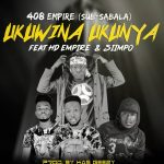 408 Empire(Sub-Sabala) Feat HD Empire & Sumpo-Ukuwina ukunya-