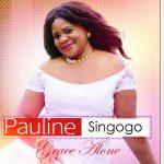 Pauline Singogo - Grace Alone Album is out