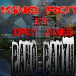 King Rot ft Drey Jones-Pano Pantu Prod By celsius