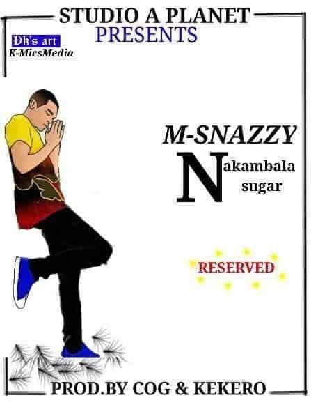 M-Snazzy-Nakambala Sugar-Prod By COG & Kekero
