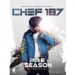 Chef-187-Pre-Season-Freestyle-Prod.-By-Tonny-Breezy