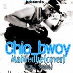 Chic-Bwoy-Niza Fenta(Monada Malwedhe Cover) Prod By One Ray