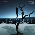 JT Apobest-Never Give Up-Prod By Cmr and JT Apobest
