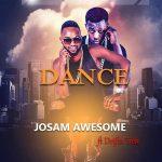 Josam Awesome-Feat Drifta Trek-Dance-Prod By Reverb