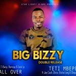 Big Bizzy Feat Shinx_Jae Cash_Elisha Long_Chapo-Teti mbepe(Prod.By Big Bizzy)
