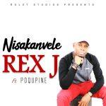 Rex-J-Feat Poqupine-Nisakanvela-Prod At Rolet  Studios