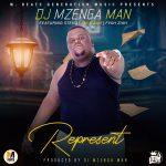 DJ-Mzenga-Man-Represent-Ft.-Stevo-Jae-Cash-Faya-Zaya-(Prod By Mzenga-Man)