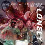 Mr Axe Ft Kaladoshas & Sky Mark-Lonely Prod By Shinko Beats