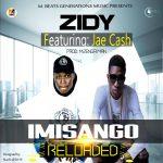 Ziddy - Imisango Ft. Jae Cash ( Prod By Mzenga Man )