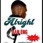Dan Eng- Alright-(Prod By Ricore)