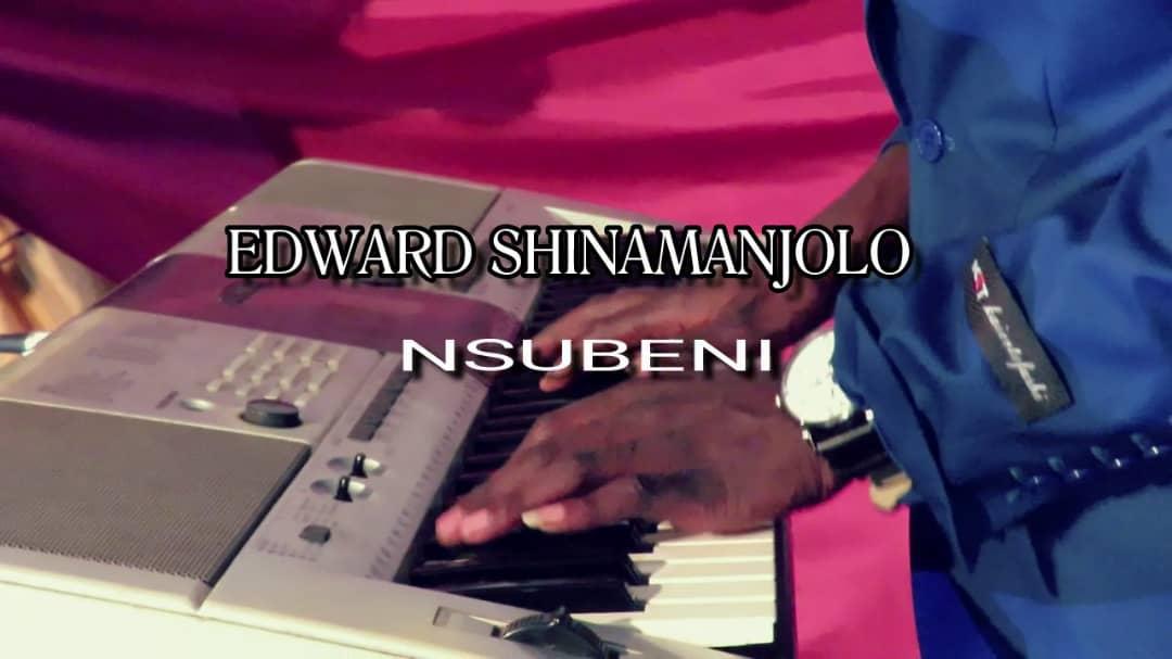 Edward Shinamanjolo-Nsubeni-(Prod By Legends)