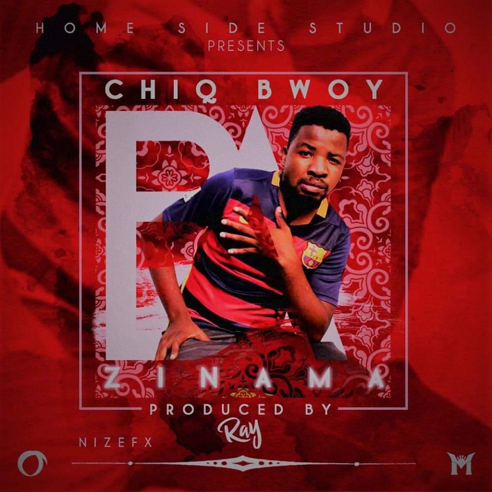 Chiq Bwoy-Zinama-(Prod By Ray)