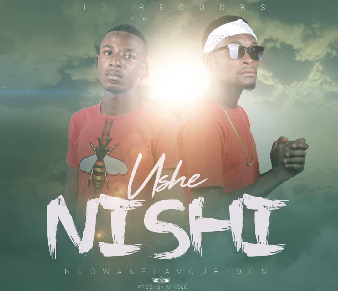 Ndowa & Flavour Don-Ushe Ninshe-(Prod By Dj Mikelo)