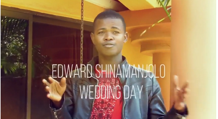 Edward Shinamanjolo – Wedding Day-Video