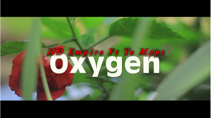 HD Empire Ft Yo Maps-Oxygen Official HD Video - ZAMUP CO