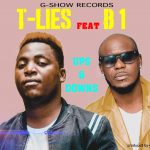 T-Lies Feat B1-Ups & Downs-(Prod By Quincy Wizzy)