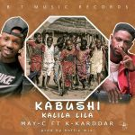 MAY-C Feat.K-Karddar-Kabushi Kalila Lila-(Prod By Koffie Mix)
