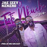 Jae Izzy Ft Kekero-Teti Nkwebe (Prod By Dre)