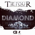 TieFour-Feat Bombshell-Diamond-(Prod By Magician & KD Bangers)