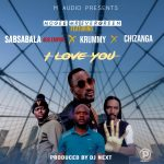 McGee Mr Evergreen ft 408 empire-  Sabsabala X Krummy- Kanselela X Chizanga-I love you-Prod By Dj Next