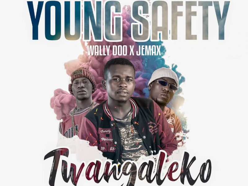 Young Safety-Feat Wally Doo & Jemax-Twangaleko-(Prod By 777,2Flexing & Lil DG)