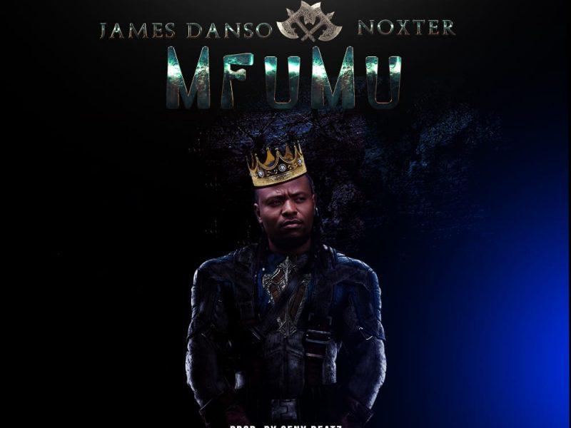 James Danso & Noxter-Mfumu-(Prod By Seny beats)