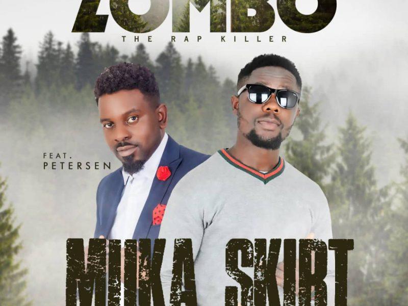 Zombo – Muka Siketi Ft. Petersen (Prod. King Nachi X Mzenga Man)