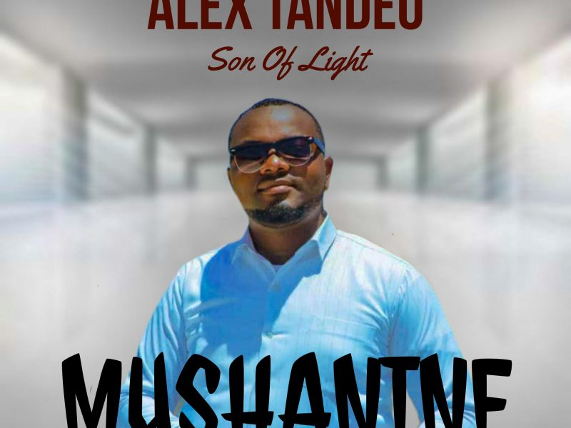 Alex Tandeo (Son Of Light)_Mushanine  (Prod by LilSimzy)