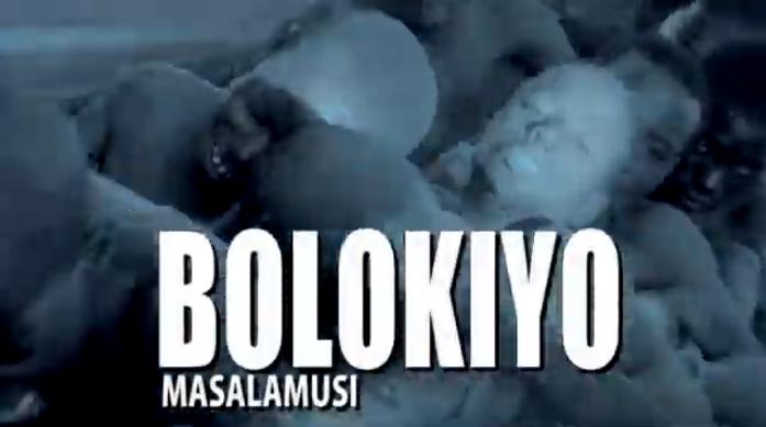 Video-BOLOKIYO MASALAMUSI