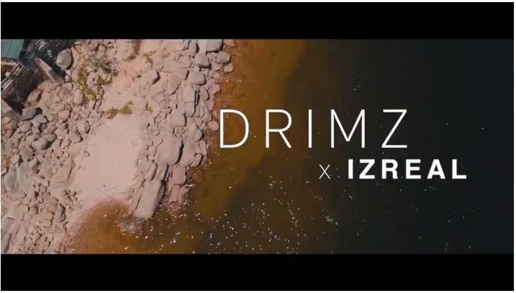 Video-Drimz ft Izreal Kontolola