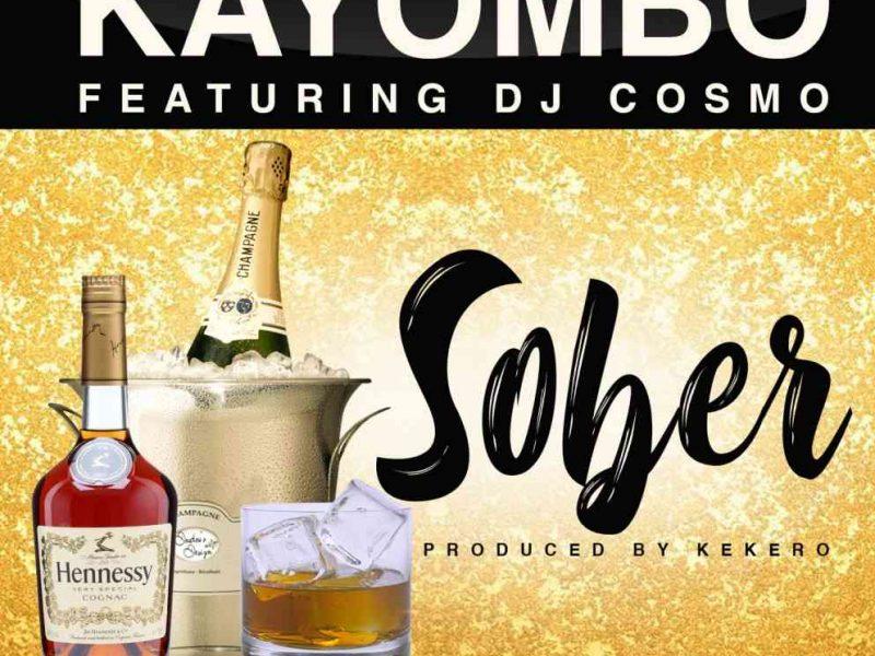 Kayombo-ft.-DJ-Cosmo-Sober-(Prod.-By-Kekero)