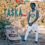 Taska Tsoz – Apapila pa wilba-(Prod By Jerry Fingers)