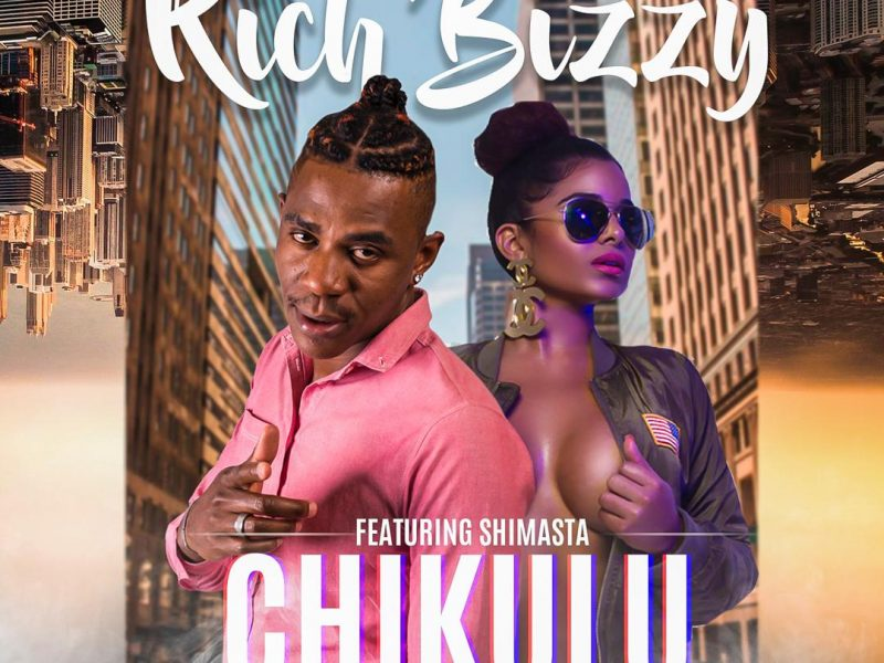 Rich Bizzy-Ft-Shimasta_Chikulu-(Prod By trixter)
