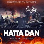 Cas Jay - Hatta dan ( Prod By J Eazy)