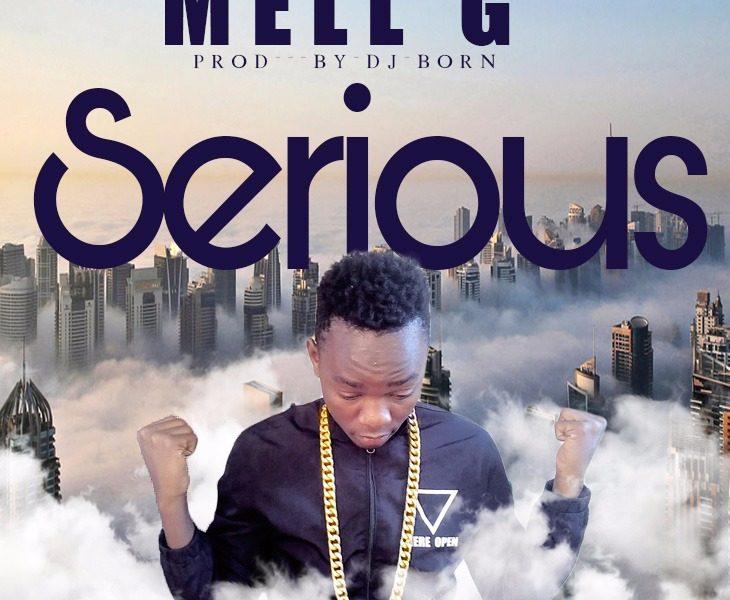 MELL G-Seriour-(Prod By Dj Born)