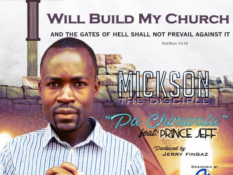 Mickson the disciple future prince Jeff  pachimwala-(prod by Jerry fingers)