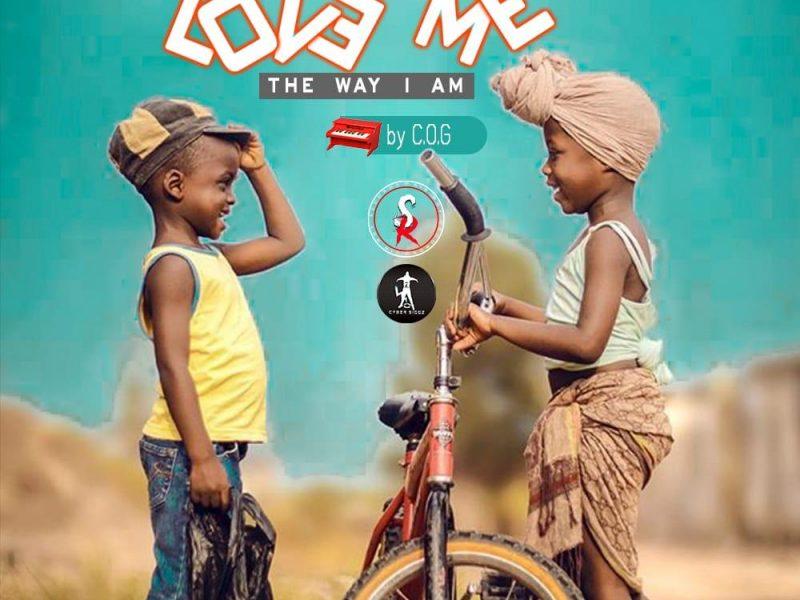 Sir Roy-Feat.Mr C.O.G-Love Me the Way i Am-(Prod By Mr C.O.G)