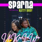 Sparna ft Kutty Baby-Ukulowa_(Prod By Spy B3atz)