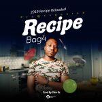 Bag4- Recipe-(Prod By Cleo Gz)