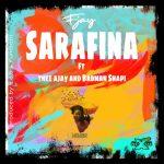 F Jay ft. Thee Ajay x Badman Shapi – Sarafina