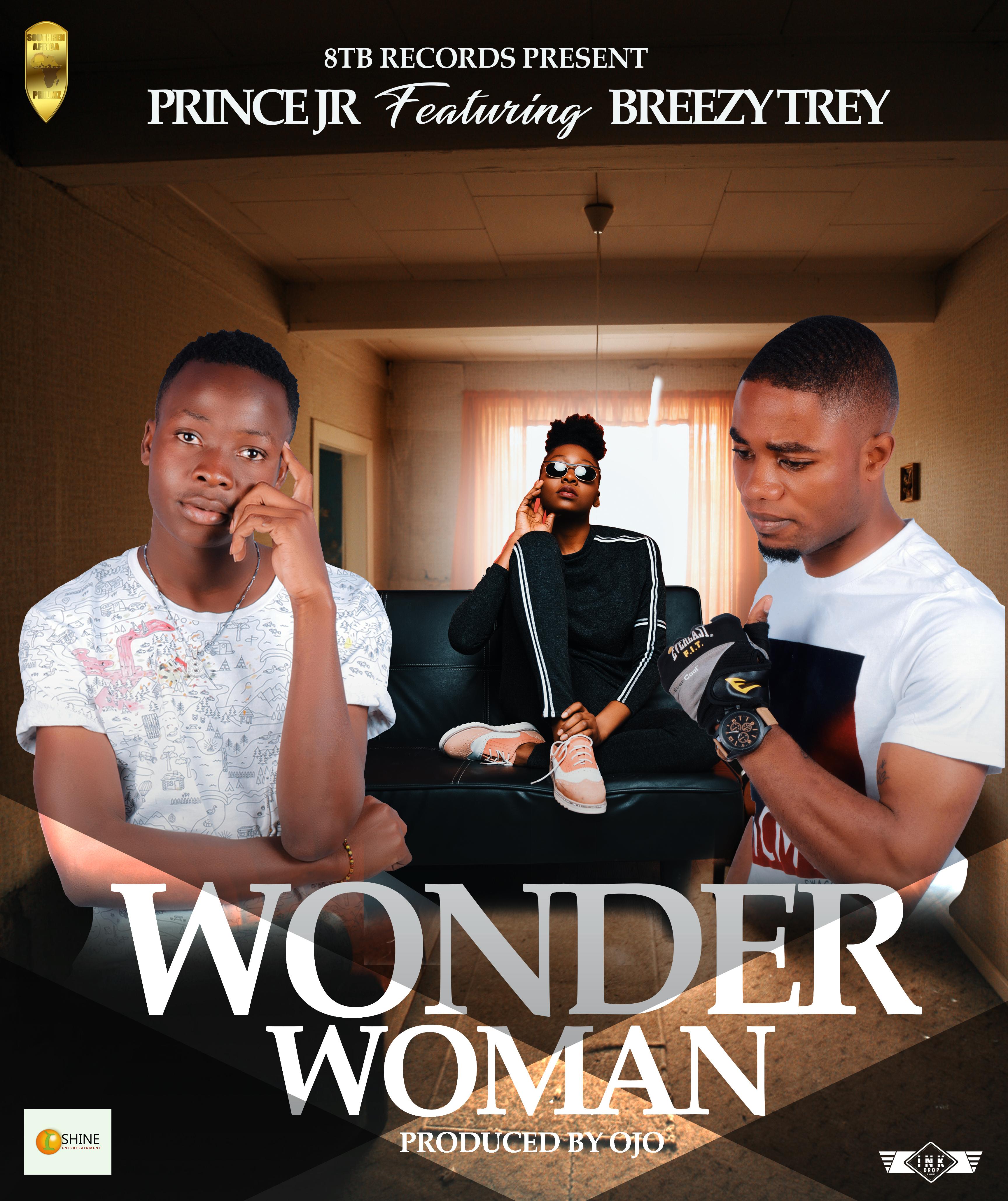 Prince Jr ft breezy trey_wounder woman_(prod by Ojo) - ZAMUP CO